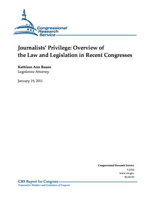 Journalists' Privilege: Overview of the Law and Legislation in Recent Congresses