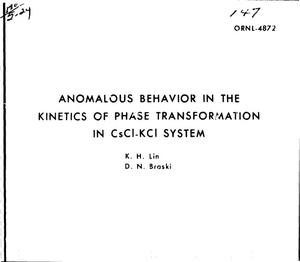 Primary view of object titled 'Anomalous behavior in the kinetics of phase transformation in CsCl--KCl system'.
