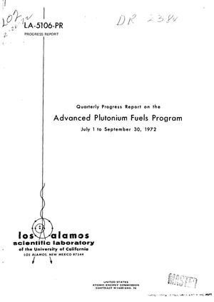 Primary view of object titled 'ADVANCED PLUTONIUM FUELS PROGRAM. Quarterly Progress Report, July 1-- September 30, 1972.'.