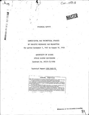 Primary view of object titled 'Experimental and Theoretical Studies of Magnetic Resonance and Relaxation. Progress Report, September 1, 1967--August 15, 1968.'.