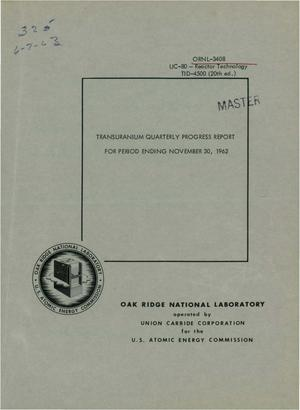 Primary view of object titled 'TRANSURANIUM QUARTERLY PROGRESS REPORT FOR PERIOD ENDING NOVEMBER 30, 1962'.
