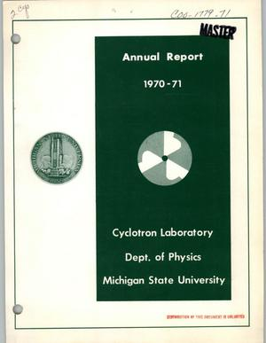 Primary view of object titled 'Michigan State Cyclotron Laboratory Annual Report: 1971'.