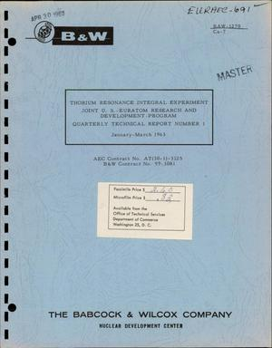 Primary view of object titled 'Thorium Resonance Integral Experiment. Quarterly Technical Report No. 1, January-March 1963'.