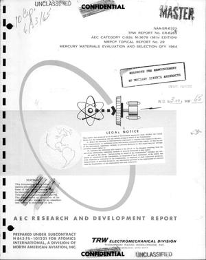 Primary view of object titled 'MERCURY RANKINE POWER CONVERSION PROGRAM. TOPICAL REPORT NO. 29. MERCURY MATERIALS EVALUATION AND SELECTION GFY 1964.'.
