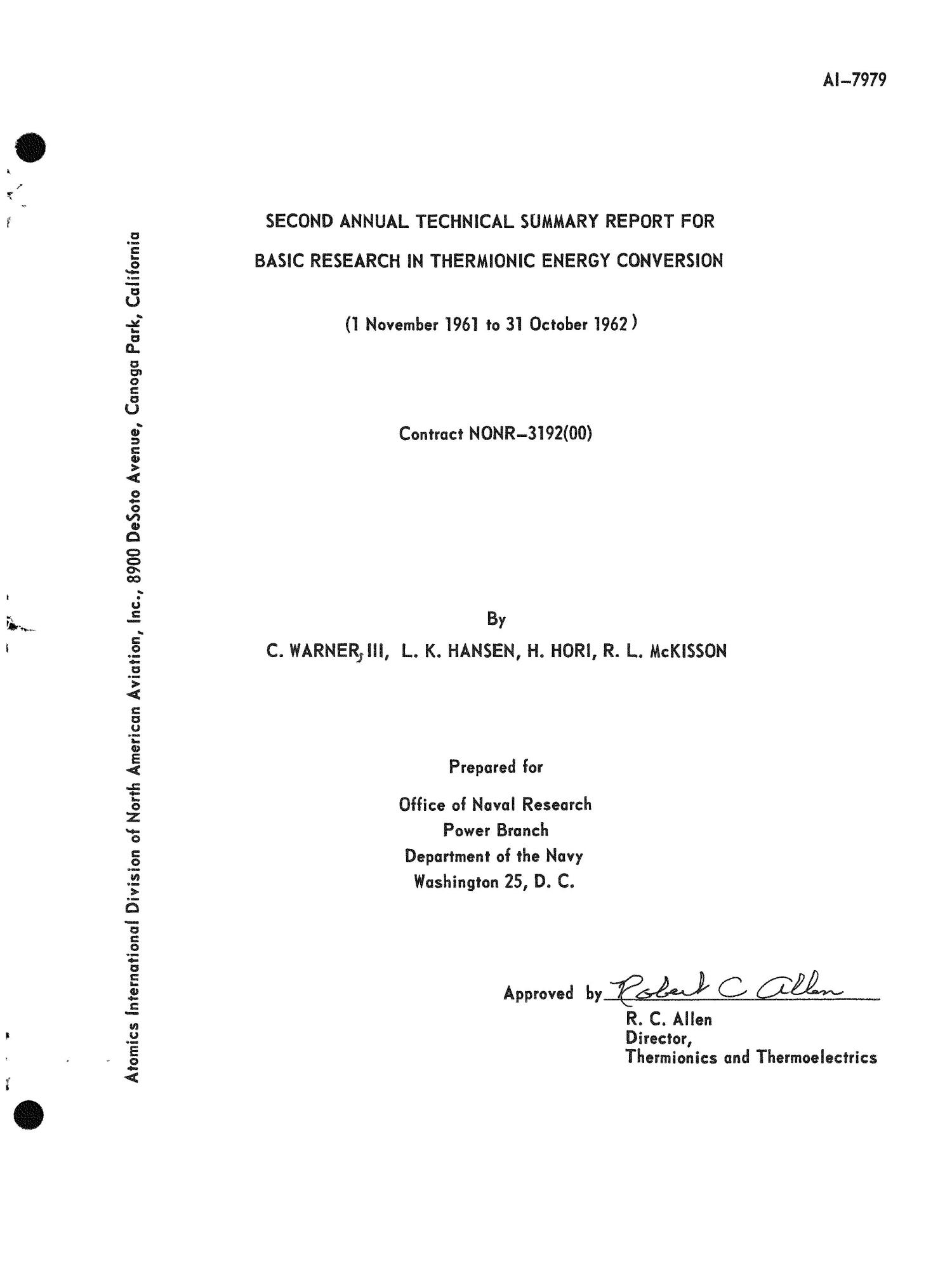 Second Annual Technical Summary Report for Basic Research in Thermionic Energy Conversion. Covering Period November 1, 1961 to October 31, 1962                                                                                                      [Sequence #]: 1 of 145