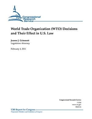 World Trade Organization (WTO) Decisions and Their Effect in U.S. Law