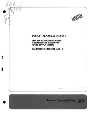Primary view of object titled 'SNAP-21 PROGRAM, PHASE II. DEEP SEA RADIOISOTOPE-FUELED THERMOELECTRIC GENERATOR POWER SUPPLY SYSTEM. Quarterly Report No. 6, October 1, 1967--December 31, 1967.'.