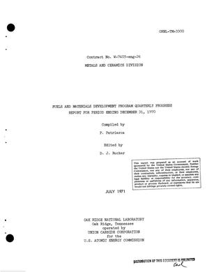 Primary view of object titled 'Fuels and Materials Development Program Quarterly Progress Report for Period Ending December 31, 1970.'.