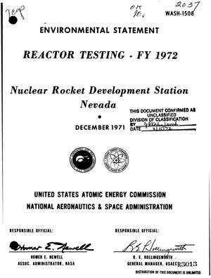 Primary view of object titled 'Reactor Testing: FY 1972. Nuclear Rocket Development Station, Nevada. Environmental Statement.'.