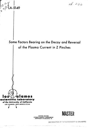 Primary view of object titled 'Some factors bearing on the decay and reversal of the plasma current in Z pinches'.