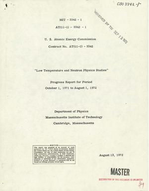 Primary view of object titled 'Low Temperature and Neutron Physics Studies. Progress Report, October 1, 1971--August 1, 1972.'.