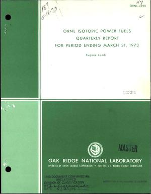 Primary view of object titled 'ORNL isotopic power fuels quarterly report for period ending March 31, 1973'.