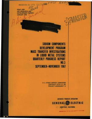 Primary view of object titled 'SODIUM COMPONENTS DEVELOPMENT PROGRAM. MASS TRANSFER INVESTIGATIONS IN LIQUID METAL SYSTEMS. Quarterly Progress Report No. 3, September--November 1967.'.