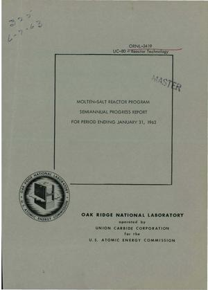 Primary view of object titled 'MOLTEN-SALT REACTOR PROGRAM. Semiannual Progress Report for Period Ending January 3, 1963'.