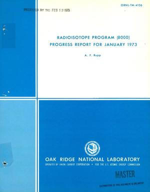 Primary view of object titled 'Radioisotope program (8000) progress report for January 1973.'.