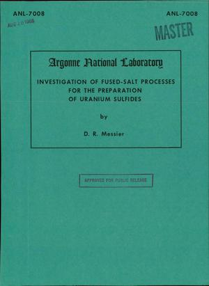 Primary view of object titled 'INVESTIGATION OF FUSED-SALT PROCESSES FOR THE PREPARATION OF URANIUM SULFIDES'.