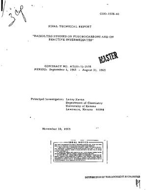 Primary view of object titled 'RADIOLYSIS STUDIES ON FLUOROCARBONS AND ON REACTIVE INTERMEDIATES. Final Technical Report, September 1, 1965--August 31, 1969.'.
