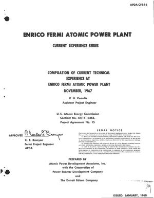 Primary view of object titled 'COMPILATION OF CURRENT TECHNICAL EXPERIENCE AT ENRICO FERMI ATOMIC POWER PLANT, NOVEMBER 1967.'.
