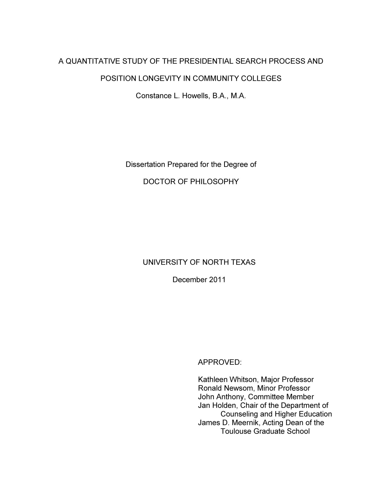 A Quantitative Study of the Presidential Search Process and Position Longevity in Community Colleges                                                                                                      Title Page