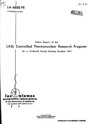Primary view of object titled 'Status Report of the Lasl Controlled Thermonuclear Research Program for a 12-Month Period Ending October 1971.'.