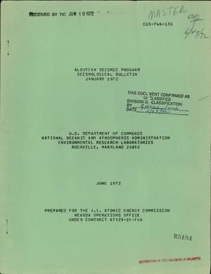 Primary view of object titled 'ALEUTIAN SEISMIC PROGRAM SEISMOLOGICAL BULLETIN, JANUARY 1972.'.