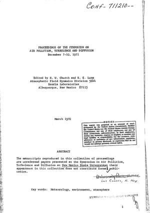 Primary view of object titled 'PROCEEDINGS OF THE SYMPOSIUM ON AIR POLLUTION, TURBULENCE, AND DIFFUSION [HELD IN LAS CRUCES, NEW MEXICO], DECEMBER 7--10, 1971.'.