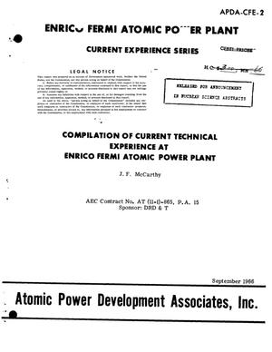 Primary view of object titled 'COMPILATION OF CURRENT TECHNICAL EXPERIENCE AT ENRICO FERMI ATOMIC POWER PLANT. Monthly Report No. 2, September 1966.'.