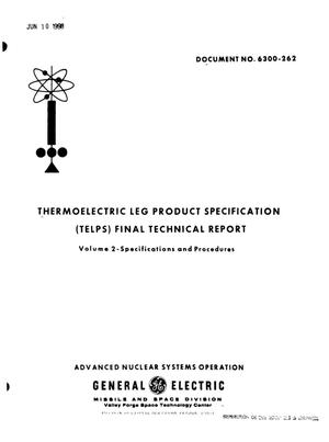 Primary view of object titled 'THERMOELECTRIC LEG PRODUCT SPECIFICATION (TELPS). FINAL TECHNICAL REPORT. VOLUME 2. SPECIFICATIONS AND PROCEDURES.'.