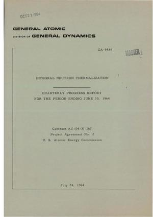 Primary view of object titled 'INTEGRAL NEUTRON THERMALIZATION. Quarterly Progress Report for the Period Ending June 30, 1964'.