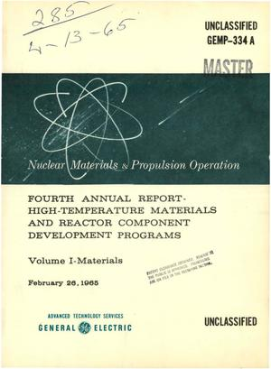 Primary view of object titled 'HIGH-TEMPERATURE MATERIALS AND REACTOR COMPONENT DEVELOPMENT PROGRAMS. FOURTH ANNUAL REPORT. VOLUME I. MATERIALS'.