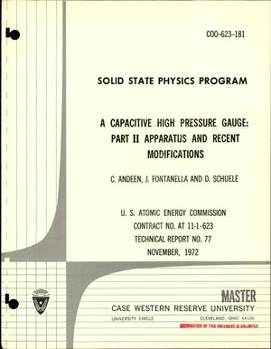 Primary view of object titled 'Solid State Physics Program. A Capacitive High Pressure Gauge. Part 2. Apparatus and Recent Modifications. Technical Report No. 77.'.