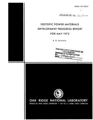 Primary view of object titled 'ISOTOPIC POWER MATERIALS DEVELOPMENT PROGRESS REPORT FOR MAY 1972.'.