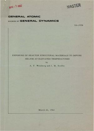Primary view of object titled 'Exposure of Reactor Structural Materials to Impure Helium at Elevated Temperatures'.