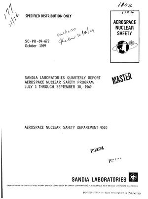 Primary view of object titled 'Aerospace Nuclear Safety Program. Sandia Laboratories Quarterly Report, July 1--September 30, 1969.'.