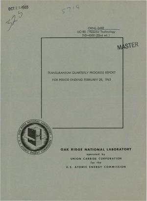 Primary view of object titled 'TRANSURANIUM QUARTERLY PROGRESS REPORT FOR PERIOD ENDING FEBRUARY 28, 1963'.