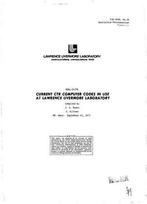 Primary view of object titled 'Current CTR Computer Codes in Use at Lawrence Livermore Laboratory.'.