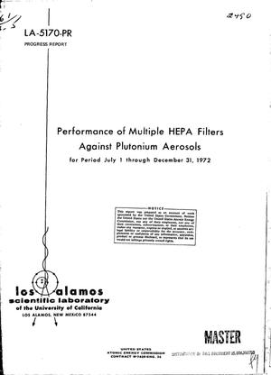 Primary view of object titled 'Performance of multiple HEPA filters against plutonium aerosols. Progress report, July 1--December 31, 1972.'.