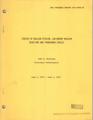 Primary view of object titled 'Studies of nuclear fission, low-energy nuclear reactions and transuranic nuclei. Progress report, June 1, 1972--June 1, 1973'.