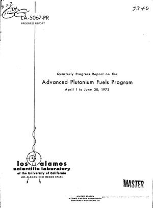Primary view of object titled 'ADVANCED PLUTONIUM FUELS PROGRAM. Quarterly Progress Report, April 1-- June 30, 1972.'.