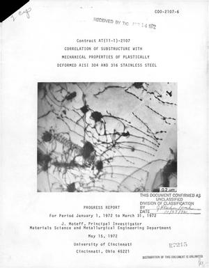 Primary view of object titled 'CORRELATION OF SUBSTRUCTURE WITH MECHANICAL PROPERTIES OF PLASTICALLY DEFORMED AISI 304 AND 316 STAINLESS STEEL. Progress Report, January 1, 1972--March 31, 1972.'.