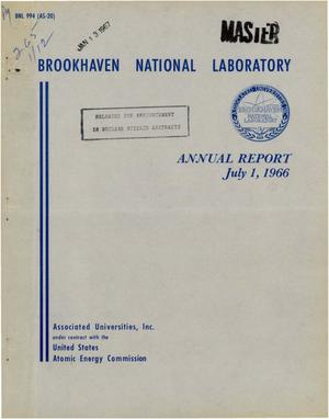 Primary view of object titled 'Brookhaven National Laboratory Annual Report: 1966'.