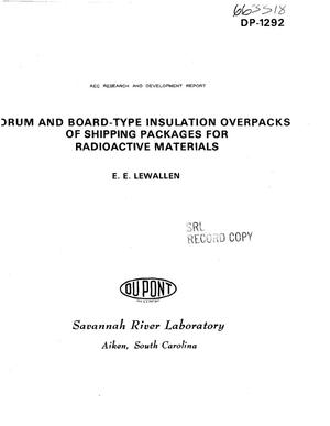 Primary view of object titled 'Drum and board-type insulation overpacks of shipping packages for radioactive materials.'.