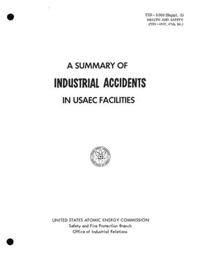Primary view of object titled 'A SUMMARY OF INDUSTRIAL ACCIDENTS IN USAEC FACILITIES, 1963-1964'.