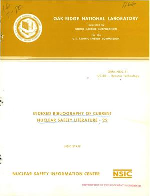 Primary view of object titled 'INDEXED BIBLIOGRAPHY OF CURRENT NUCLEAR SAFETY LITERATURE-22.'.