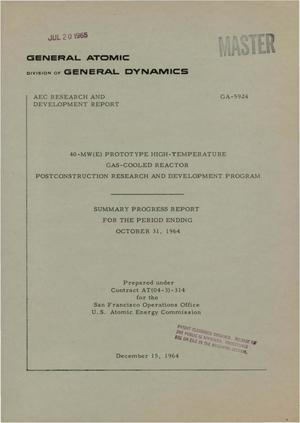 Primary view of object titled '40-MW(E) PROTOTYPE HIGH-TEMPERATURE GAS-COOLED REACTOR POSTCONSTRUCTION RESEARCH AND DEVELOPMENT PROGRAM. Summary Progress Report for the Period Ending, October 1964'.