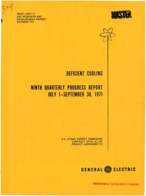 Primary view of object titled 'DEFICIENT COOLING. Ninth Quarterly Progress Report, July 1--September 30, 1971.'.