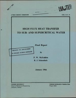 Primary view of object titled 'High Flux Heat Transfer to Sub-and Supercritical Water. Final Report'.