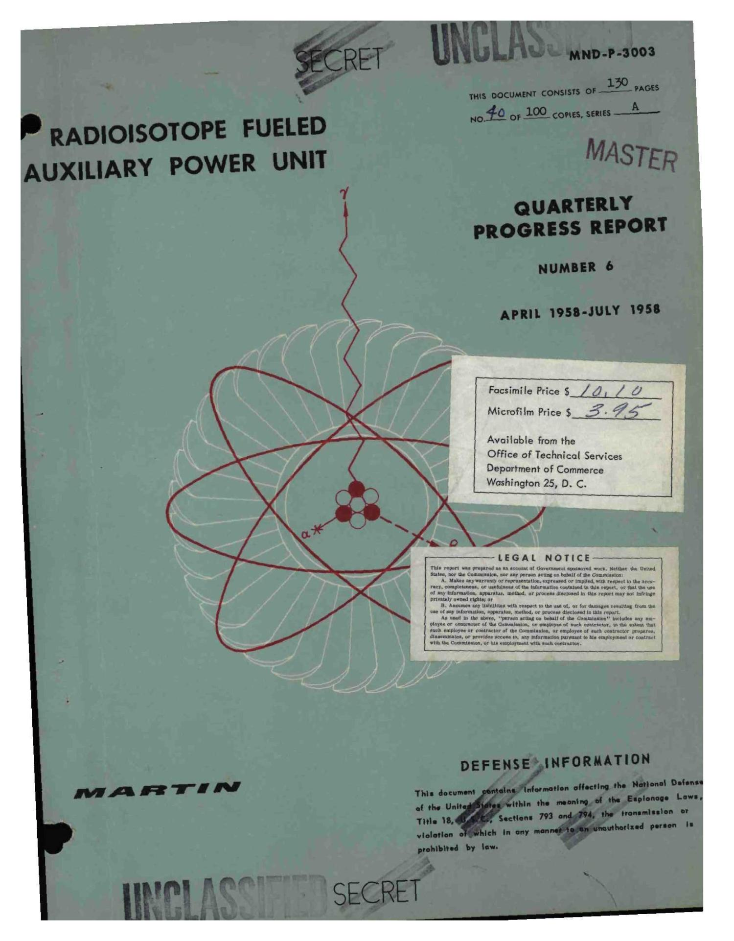 RADIOISOTOPE FUELED AUXILIARY POWER UNIT. Quarterly Progress Report No. 6, April 1958-July 1958                                                                                                      [Sequence #]: 1 of 134