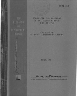 Primary view of object titled 'TECHNICAL PUBLICATIONS OF BATTELLE-NORTHWEST DURING 1965'.