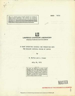 Primary view of Plant operating schedule and production rate for nuclear chemical mining of copper